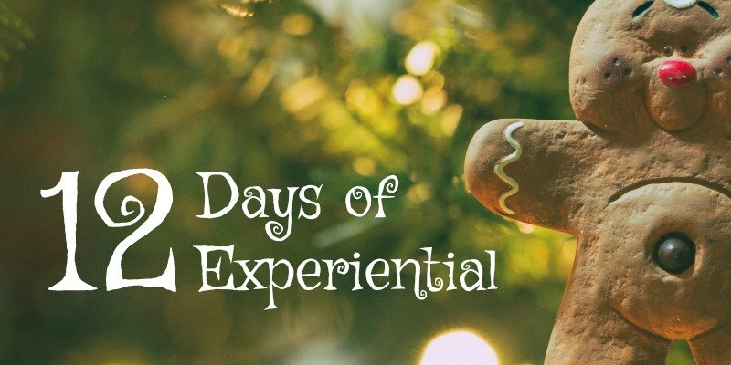12 Days of Experiential